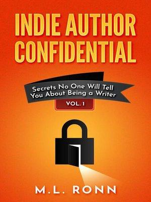 cover image of Indie Author Confidential Volume 1
