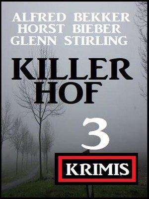 cover image of Killerhof 3 Krimis