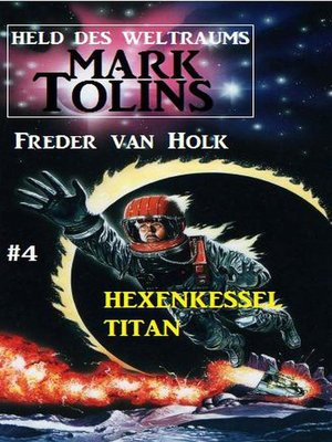 cover image of Hexenkessel Titan  Mark Tolins--Held des Weltraums #4