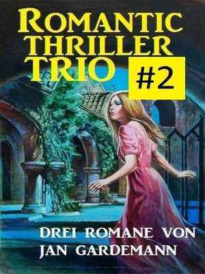 cover image of Romantic Thriller Trio #2