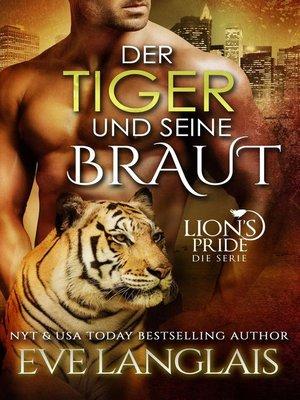 cover image of Der Tiger und seine Braut