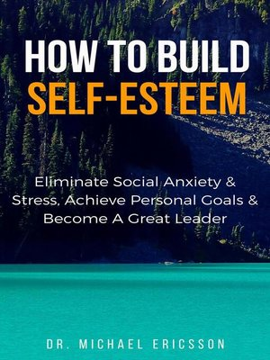 cover image of How to Build Self-Esteem