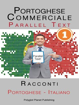 cover image of Portoghese Commerciale [1] Parallel Text | Racconti (Italiano--Portoghese)