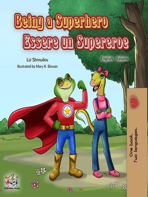 cover image of Being a Superhero Essere un Supereroe