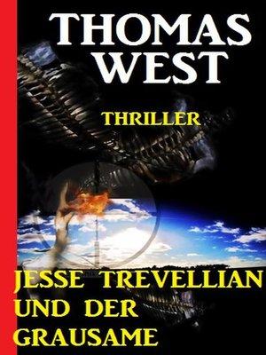 cover image of Jesse Trevellian und der Grausame