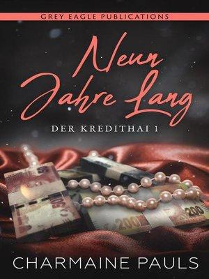 cover image of Neun Jahre lang (Der Kredithai, Buch 1)