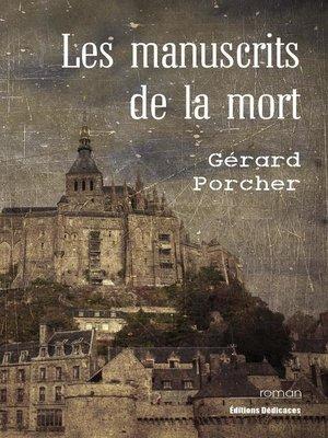 cover image of Les manuscrits de la mort