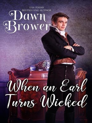cover image of When an Earl Turns Wicked
