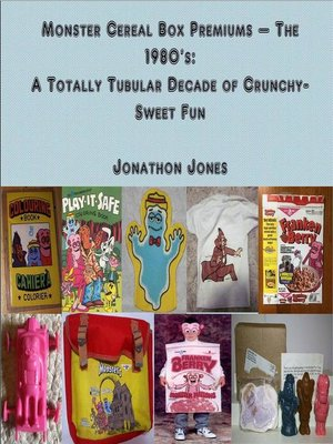 cover image of Monster Cereal Box Premiums – the 1980's