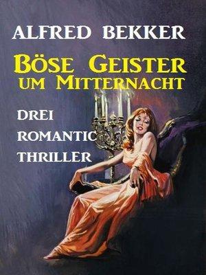 cover image of Böse Geister um Mitternacht
