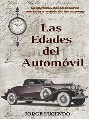 cover image of Las Edades del Automóvil (historia del automóvil)