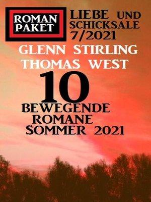 cover image of 10 bewegende Romane Sommer 2021