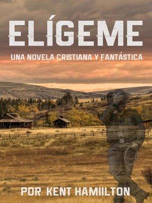 cover image of Elígeme
