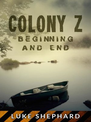 cover image of Beginning and End (Volume 4): Colony Z, #4