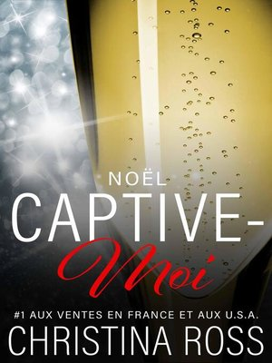 cover image of Noël: Captive-Moi, #9