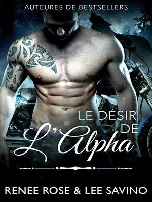 cover image of Le Désir de l'Alpha