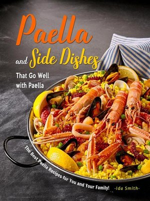 cover image of Paella and Side Dishes That Go Well with Paella
