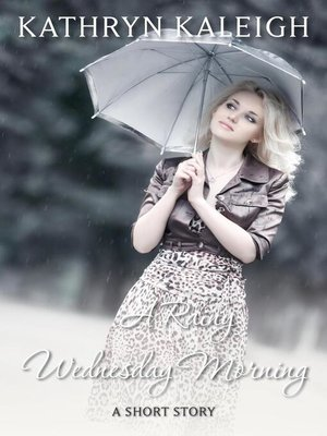 cover image of A Rainy Wednesday Morning
