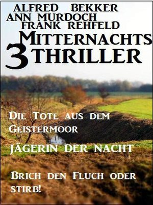 cover image of 3 Mitternachts-Thriller