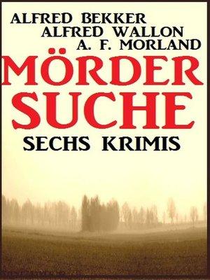 cover image of Mördersuche
