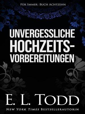 cover image of Unvergessliche Hochzeitsvorbereitungen