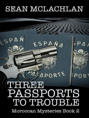 cover image of Three Passports to Trouble