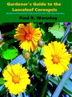 cover image of Gardener's Guide to the Lanceleaf Coreopsis