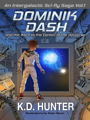 cover image of Dominik Dash and the Race to the Center of the Universe