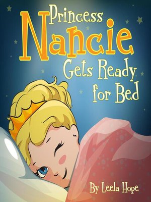 cover image of Princess Nancie Gets Ready for Bed