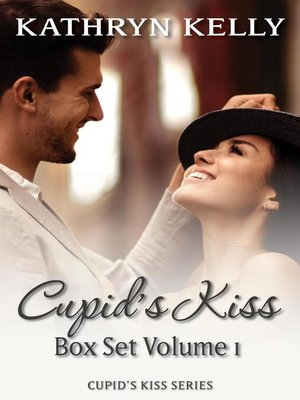 cover image of Cupid's Kiss Box Set Volume 1