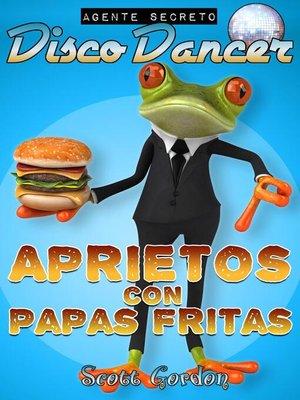cover image of Aprietos con Papas Fritas