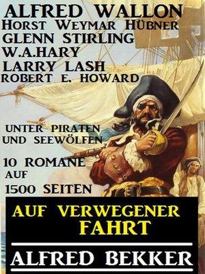 cover image of Auf verwegener Fahrt