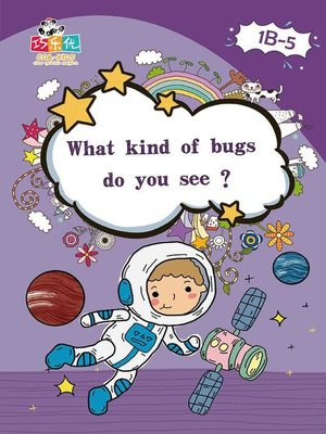 cover image of What Kind of Bugs do you See?