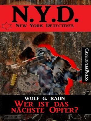 cover image of Wer ist das nächste Opfer?--N.Y.D.--New York Detectives