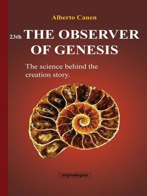 cover image of 23th the observer of Genesis. the science behind the creation story