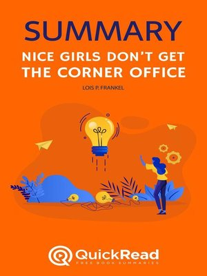 """cover image of Summary of """"Nice Girls Don't Get the Corner Office"""" by Lois P. Frankel"""