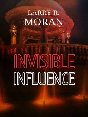 cover image of Invisible Influence