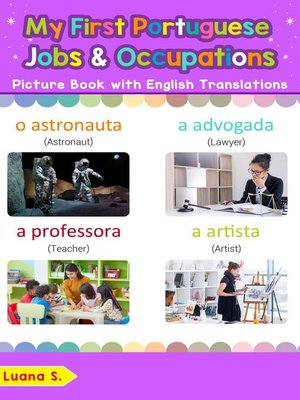 cover image of My First Portuguese Jobs and Occupations Picture Book with English Translations