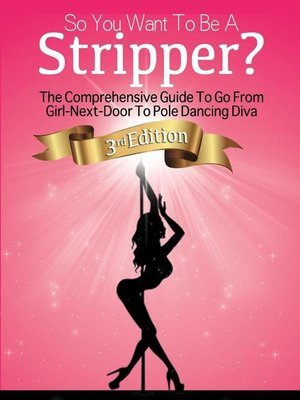 cover image of So You Want to Be a Stripper?
