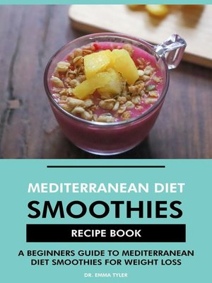 cover image of Mediterranean Diet Smoothies Recipe Book