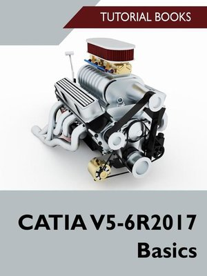 cover image of CATIA V5-6R2017 Basics