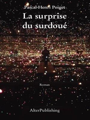 cover image of La surprise du surdoué