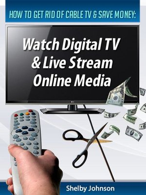 cover image of How to Get Rid of Cable TV & Save Money