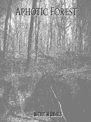 cover image of Aphotic Forest