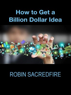 cover image of How to Get a Billion Dollar Idea