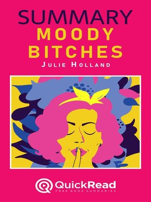 """cover image of Summary of """"Moody Bitches"""" by Julie Holland"""