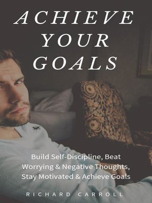 cover image of Achieve Your Goals