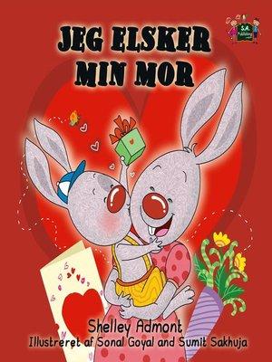cover image of Jeg elsker min mor