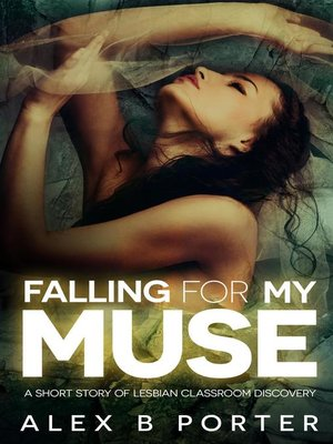 cover image of Falling For My Muse