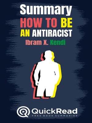 """cover image of Summary of """"How to Be an Antiracist"""" by Ibram X. Kendi"""